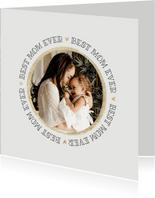 Moederdagkaart best mom ever foto eerste moederdag goud hart