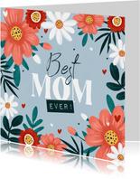 Moederdagkaart bloemen hartjes fleurig foto best mom ever