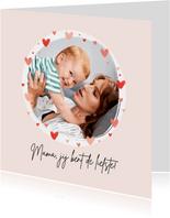 Moederdagkaart foto hartjes lief eerste moederdag