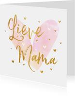 Moederdagkaart 'Lieve Mama' met hartjes goudlook