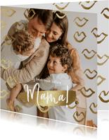 Moederdagkaart met grote foto en gouden kusjes