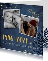 Moederdagkaart met jaartallen - al X jaar mijn lieve mama