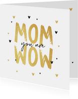 Moederdagkaart mom wow liefde hartjes goud