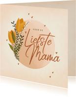Moederdagkaart voor de liefste mama met tulpen