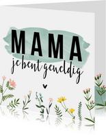Moederdagkaarten | Mama je bent geweldig