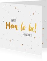 Mom to be - zwangerschapskaart