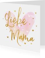 Muttertagskarte 'Liebe Mama' mit Herzen