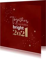 Nieuwjaar Together we can build a bright 2021