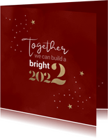 Nieuwjaar Together we can build a bright 2022