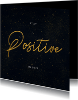 Nieuwjaarskaart Corona - stay positive in 2021