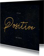 Nieuwjaarskaart Corona - stay positive in 2022