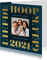 Nieuwjaarskaart grafisch modern goud foto 2021 liefde