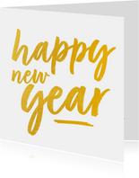Nieuwjaarskaart - happy new year (gouden letters)
