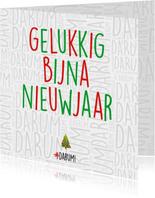 """Nieuwjaarskaart met de tekst """"Gelukkig bijna nieuwjaar"""""""