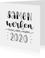 Nieuwjaarskaart - Samen werken aan een mooi 2020