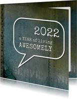 Nieuwjaarskaart stoer awesome 2022 spreuk