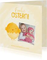 Osterkarte Frohe Ostern eigenes Foto & Küken