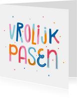 Paaskaart vrolijk pasen typografisch kleurrijk