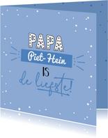 Papa is de liefste - Vaderdagkaart