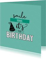 Smile it's your birthday -verjaardagskaart