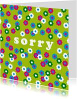 Sorry kaart bloemen vrolijk