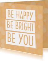 Spreukenkaart Be happy