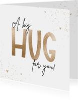Sterkte kaart big hug dikke knuffel goud hartjes