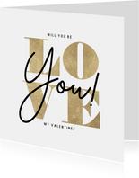 Stijlvolle Valentijnskaart typografie gouden Love you!