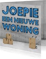 Felicitatiekaarten - Stoere industriële 'joepie een nieuwe woning' kaart met neon