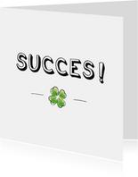 Succes kaart met illustratie van klavertje vier