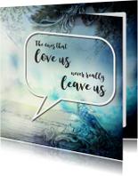 Tekstballon - The ones that love us - SG
