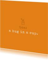 Tekstkaartje 'hug in a cup'