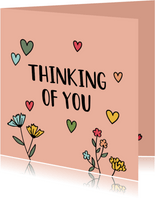 Thinking of you - hearts and flowers - zomaarkaart