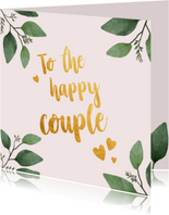 To the happy couple - felicitatiekaart huwelijk