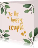 To the happy couple - felicitatiekaart huwelijk