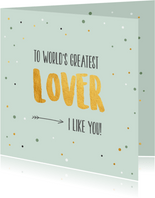 To world's greates lover - gold and dots - Valentijnskaart