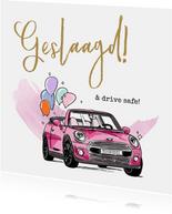 Felicitatiekaart geslaagd rijbewijs met roze auto