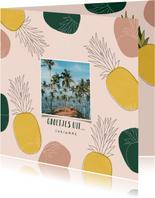 Tropische vakantiekaart groetjes uit met ananassen en foto