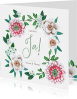 Trouwkaart Ja! met mooie bloemen
