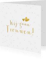 Trouwkaart wij gaan trouwen - wit met goudlook confetti