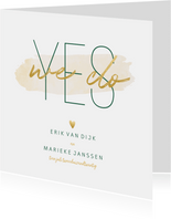 Trouwkaart 'Yes we do' met goudlook en waterverf