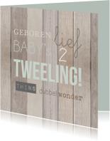 Tweeling hout tekst