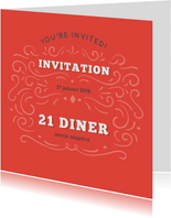 Uitnodiging 21 diner 'you're invited!'