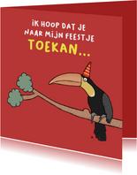 Uitnodiging feestje of je er naar Toekan?