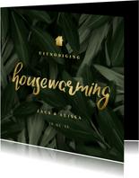 Uitnodiging housewarming jungle bladeren met gouden accenten
