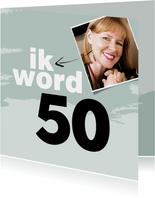 Uitnodiging ik word 50 en dat moet gevierd worden