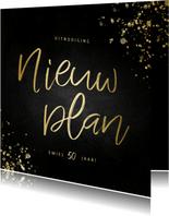 Uitnodiging nieuw plan vierkant goud met spetters