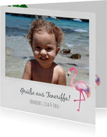 Urlaubskarte eigenes Foto und Flamingo