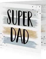 Vaderdag , Super dad!