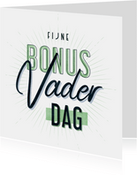 Vaderdagkaart fijne bonusvaderdag typografisch